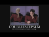 double_facepalm_by_patchy684-d3cy054.png