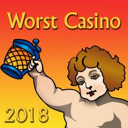 Worst Casino 2018