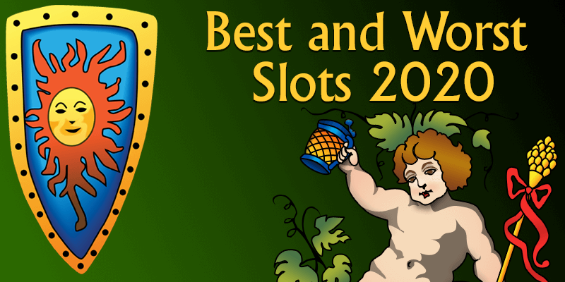 Best and Worst Slot games 2020