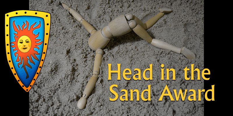 Head in the Sand award