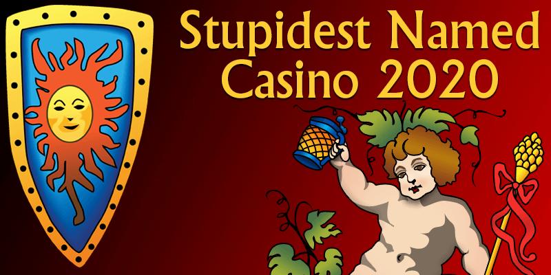 Stupidest named casino of 2020 award